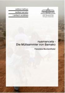 Nyamancela- die Müllsammler von Bamako